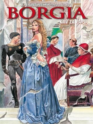 Krv za papu (Borgia, #1).  by  Milo Manara