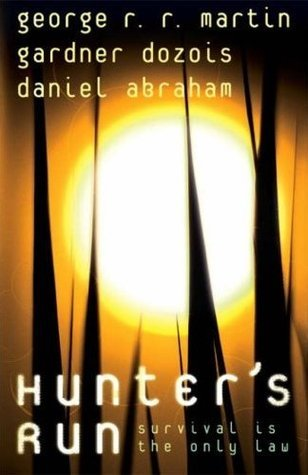 Hunters run  by  George R.R. Martin