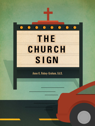 The Church Sign Anne Robey-Graham