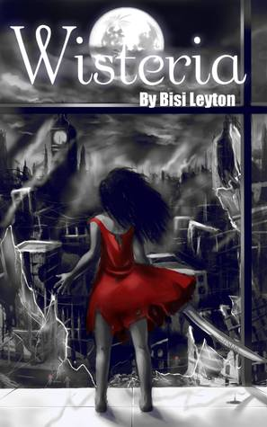 Phobia (Wisteria, #4)  by  Bisi Leyton