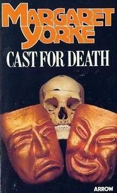 Cast for Death (Patrick Grant, #5) Margaret Yorke