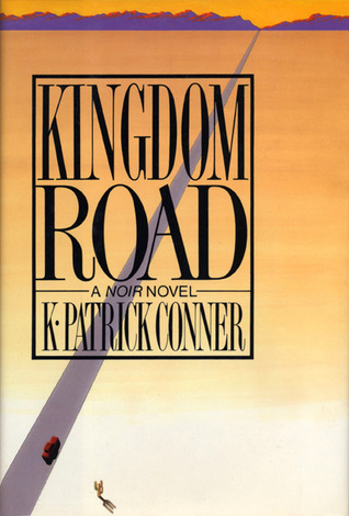 Kingdom Road K. Patrick Conner