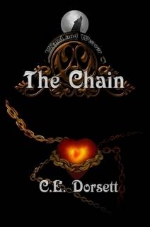 Wand and Weaver: The Chain C.E. Dorsett