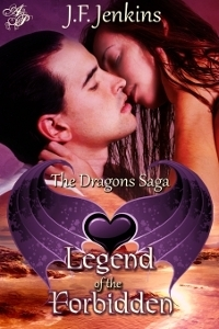 Legend of the Forbidden (The Dragons Saga, #4) J.F. Jenkins