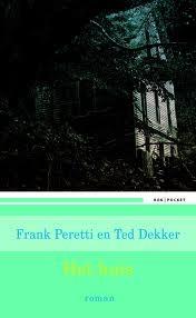 Het huis Ted Dekker