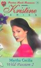 Wild Passion 2 (Kristine 38) Martha Cecilia