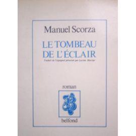 Le Tombeau De Léclair Manuel Scorza