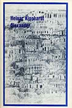 Alexander  by  Heinar Kipphardt