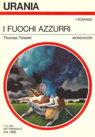 I fuochi azzurri Thomas Tessier