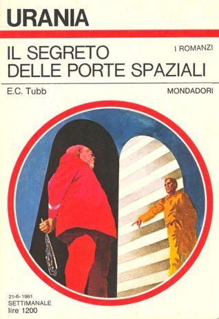 Il segreto delle Porte Spaziali  by  E.C. Tubb