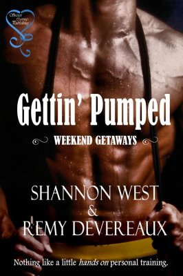 Gettin Pumped  by  Shannon West