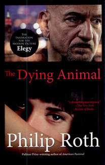 The Dying Animal: Elegy Philip Roth