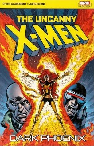 The Uncanny X Men: Dark Phoenix  by  Chris Claremont