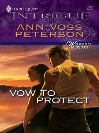 Vow To Protect  by  Ann Voss Peterson