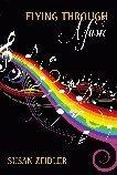 Flying Through Music Susan Zeidler