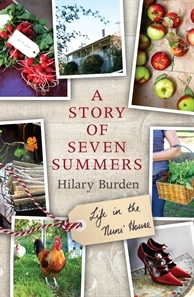 A Story of Seven Summers  by  Hilary Burden
