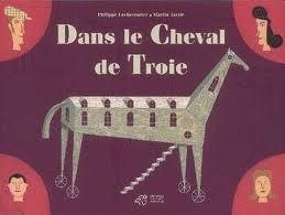Dans Le Cheval De Troie Philippe Lechermeier