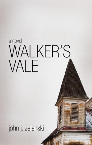 Walkers Vale  by  John J. Zelenski