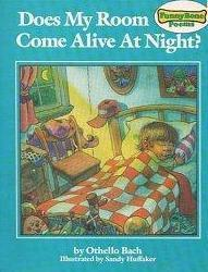 Does My Room Come Alive At Night?  by  Othello Bach
