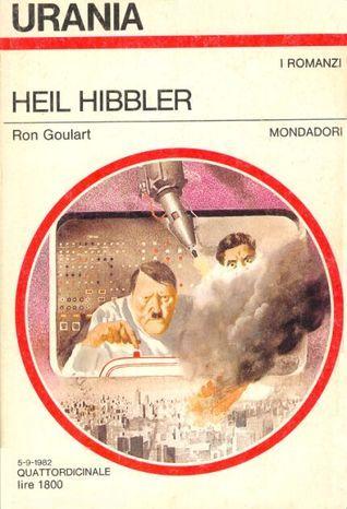Heil Hibbler  by  Ron Goulart