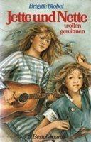 Jette und Nette wollen gewinnen (Jette und Nette, #3)  by  Brigitte Blobel