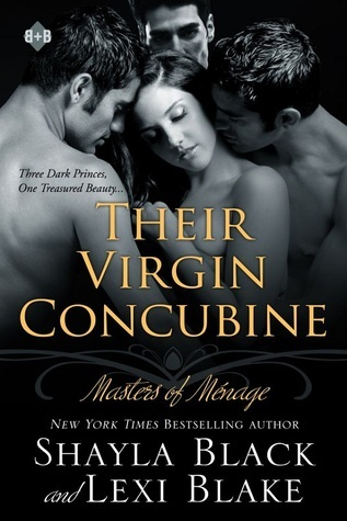 Their Virgin Concubine (Masters of Ménage, #3)  by  Shayla Black