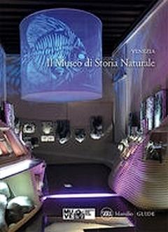 Venezia. Il Museo di Storia Naturale Mauro Bon