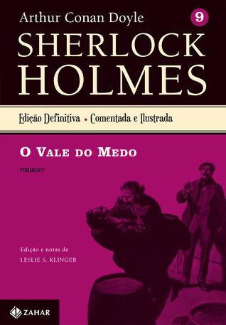 O Vale do Medo (Sherlock Holmes, #9) Arthur Conan Doyle