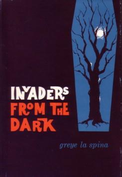 Invaders from the Dark Greye La Spina