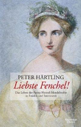 Liebste Fenchel! Peter Härtling