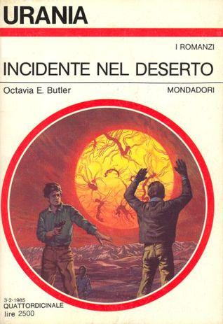 Incidente nel deserto  by  Octavia E. Butler