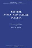 Lettere sulla meditazione occulta  by  Alice A. Bailey