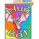Hug Bat  by  A.J. Cosmo