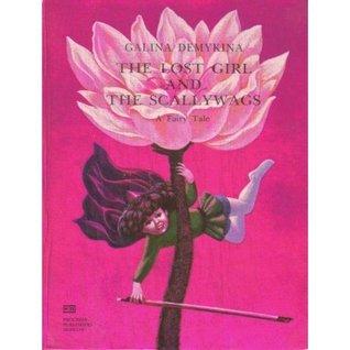 The Lost Girl And The Scallywags  by  Galina Demykina Nikolaevna