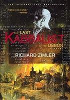 Last Kabbalist of Lisbon (The Sephardic Cycle, #1) Richard Zimler