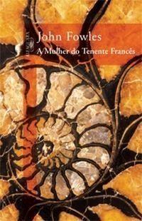 A Mulher do Tenente Francês John Fowles