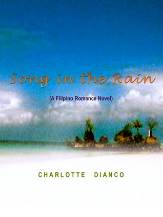 Song In The Rain  by  Charlotte Dianco