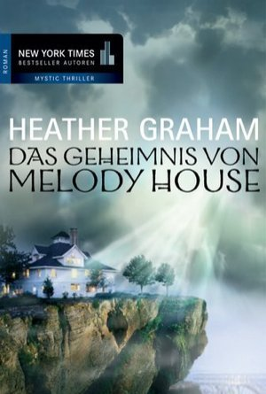 Das Geheimnis von Melody House : Roman  by  Heather Graham