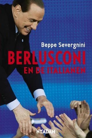 Berlusconi en de Italianen  by  Beppe Severgnini