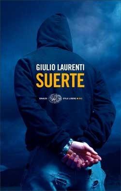 Suerte Giulio Laurenti