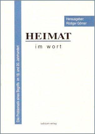 Heimat im Wort  by  Rüdiger Görner