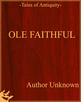 Ole Faithful Unknown