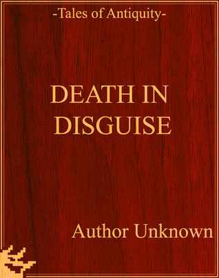 Death in Disguise Unknown