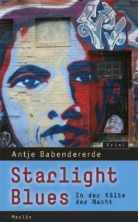 Starlight Blues: In der Kälte der Nacht  by  Antje Babendererde