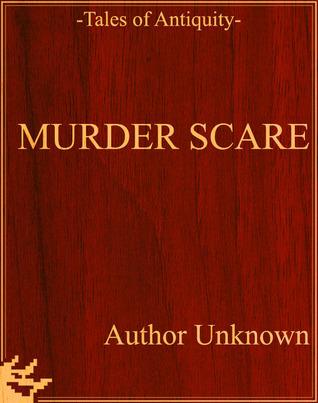 Murder Scare  by  Unknown
