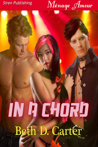 In a Chord  by  Beth D. Carter