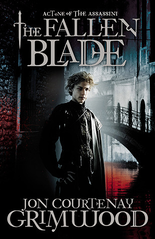 The Fallen Blade (The Assassini, #1)  by  Jon Courtenay Grimwood