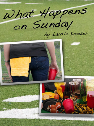 What Happens on Sunday Laurie Koozer