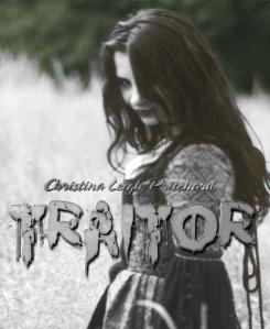 Traitor (C I N, #2)  by  Christina Leigh Pritchard