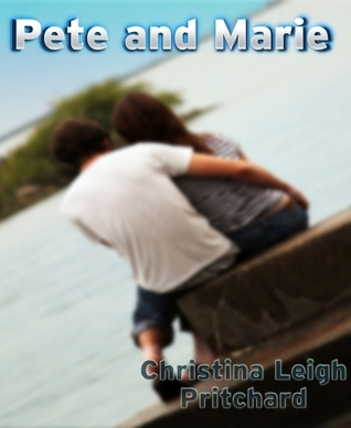 Pete and Marie (C I N Shorts, #3)  by  Christina Leigh Pritchard